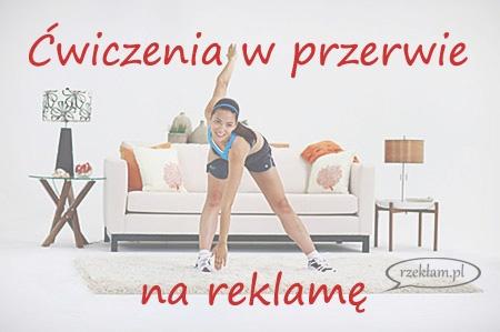 ćwiczenia_w_przerwie_na_reklamę